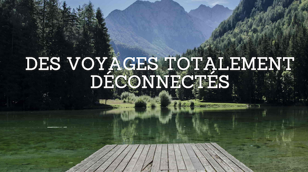 into-the-tribe-voyage-deconnecte-digital-detox